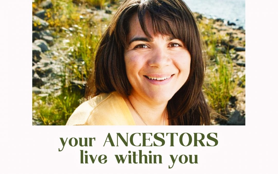 The Rewild Mothering Podcast – Your Ancestors Live Within You: The Wisdom of Epigenetics